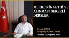 MEKKE'NİN FETHİNDEN ALINMASI GEREKLİ DERSLER